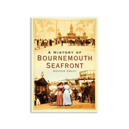 A History of Bournemouth Seafront