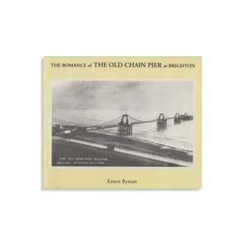 Romance of the Old Chain Pier at Brighton by Ernest Ryman