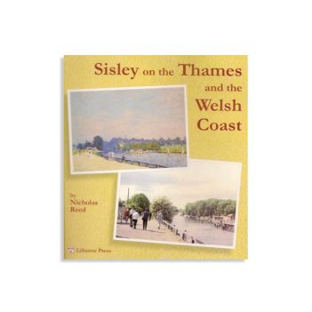 Sisley on the Thames and the Welsh Coast by Nicholas Reed